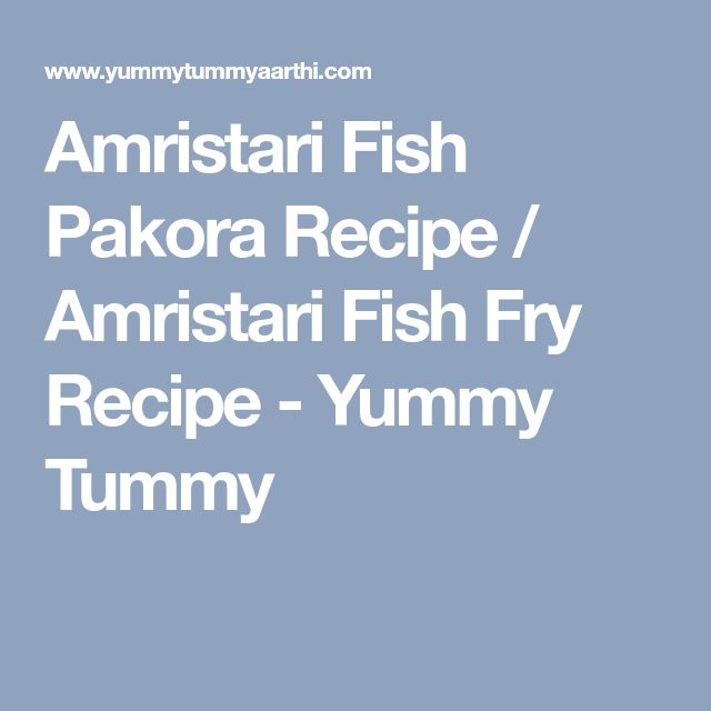 Amristari Fish Pakora Recipe / Amristari Fish Fry Recipe - Yummy Tummy
