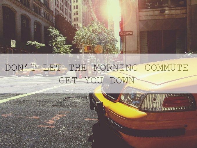 DON'T LET THE MORNING COMMUTE GET YOU DOWN – THE STRUGGLE DIARIES