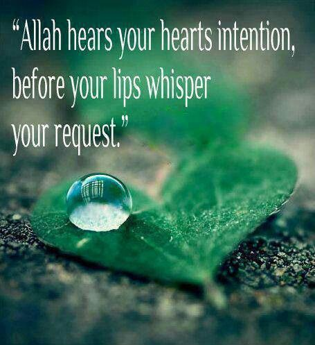 Allah knows what we are about to say, before we even say it.