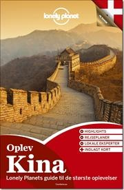 Oplev Kina (Lonely Planet) af Lonely Planet, ISBN 9788771480184