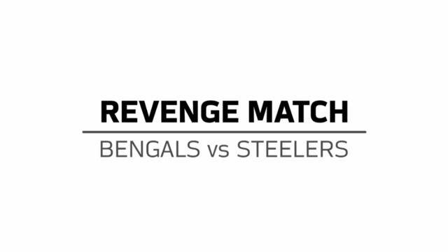 Grudge Match | Bengals vs Steelers
