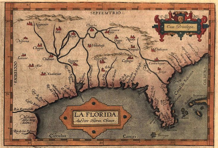 """Map of """"La Florida"""" drawn by Spanish royal cartographer Geronimo Chiaves, most probably based on accounts from Hernando De Soto's expedition, and first published in Abraham Ortelius' Theatrum Orbis Terrarum (1584)"""