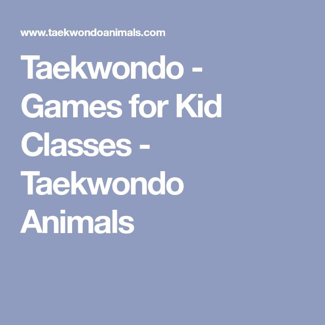 Taekwondo - Games for Kid Classes - Taekwondo Animals