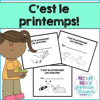 C'est le printemps! 3 student mini books Includes: 3 mini books with options: - Students can colour and read. - Students can cut and glue images to match the sentences. - Students can write the matching sentences. - Students can draw the matching images. Running record template for each of the 3 books.