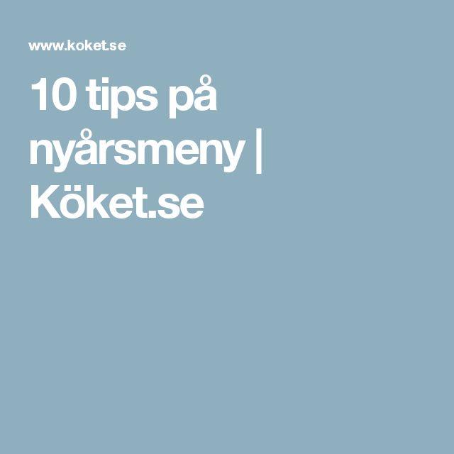 10 tips på nyårsmeny | Köket.se