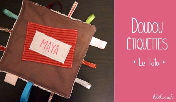 """Tuto du """"doudou étiquettes"""" pour éveiller les sens de bébé. Une idée de DIY facile et rapide pour un cadeau de naissance !"""