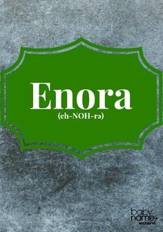 Enora (eh-NOH-rə): The Breton form of Honora, this name has gained popularity in the past generation. Celtic Baby Names