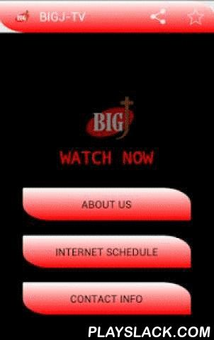 BiGJ TV  Android App - playslack.com ,  BiG-J Media Network is a Non-profitable and Non-commercial Christian Television Channel dedicated to take the message of the Messiah to the Mass through Multimedia, it is also an Independent and Inter-depended Christian Organization registered as a Trust with the Government of India.It started when few friends came together with an idea to launch Kannada Christian Channel due to insufficient fund, support and encouragements from the expected people…