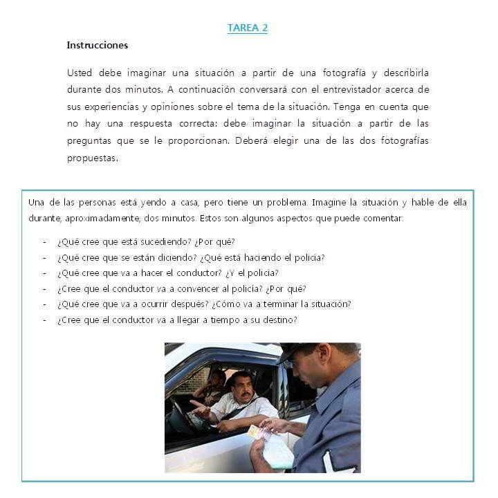 Aquí una práctica de la Tarea 2, donde tienes que describir lo que ocurre en la imagen. Tienes unas preguntas de ayuda. Este tema está relacionado con las reglas de tránsito; con vocabulario como: conducir, multas / papeletas, policía de tránsito, cometer una infracción, etc.