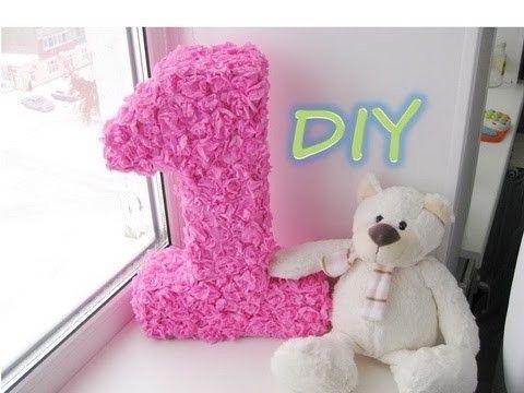 Как сделать цифру 1 на день рождения. Большая цифра 3D. DIY