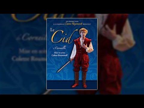 Le Cid (de Corneille) - Théâtre Colette Roumanoff - YouTube
