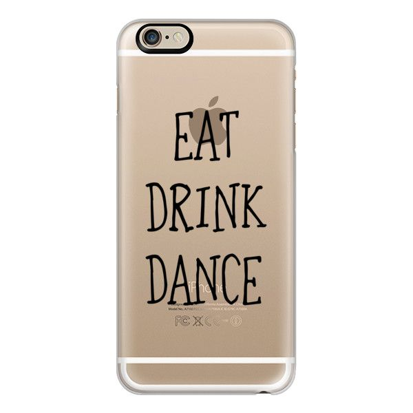 iPhone 6 Plus/6/5/5s/5c Case – Eat drink dance black – wedding ($40) ❤ liked on Polyvore featuring accessories, tech accessories, phone cases, phone…
