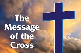 Chris Turner's Memoirs: The message of The Cross