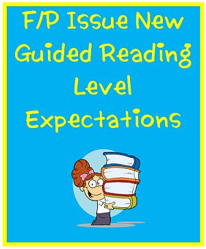Best Practices 4 Teaching--Sharing Educational Successes: Fountas and Pinnell Update Guided Reading Levels