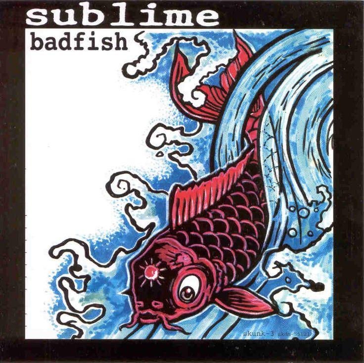 Badfish - Sublime 1992