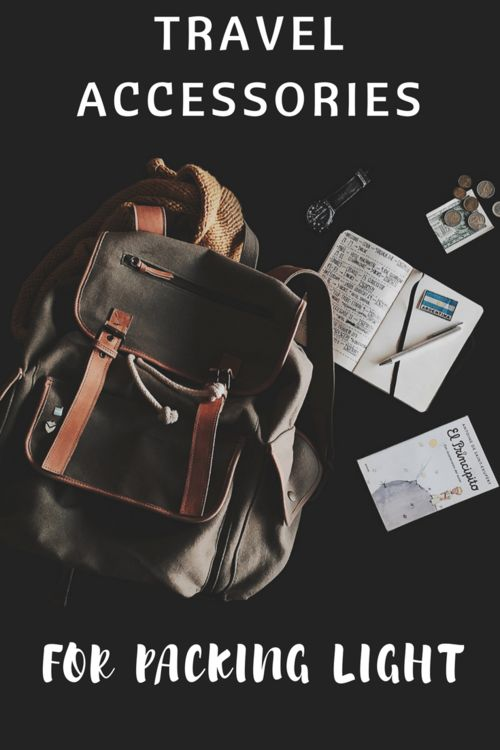 Travel Accessories for Packing light.