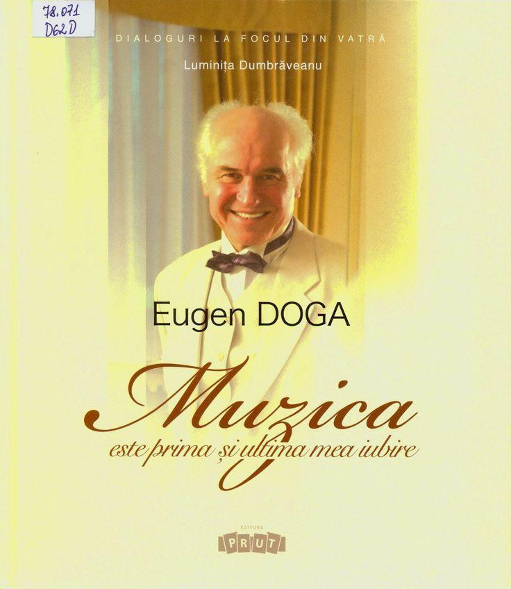 """Chişinău, oraşul meu: Eugen Doga: """"Muzica este prima şi ultima mea iubir..."""