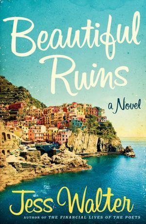 Beautiful Ruins - beautiful book