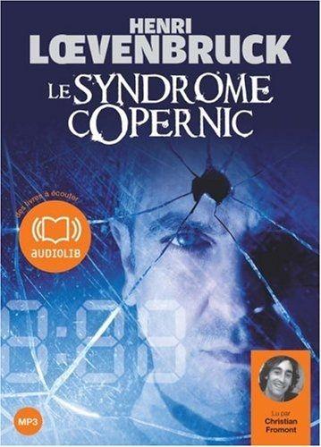 "Henri Loevenbruck, ""Le syndrome Copernic"""