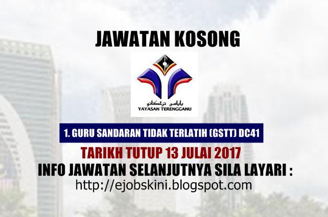 Jawatan Kosong Yayasan Terengganu (YT) - 13 Julai 2017 ...