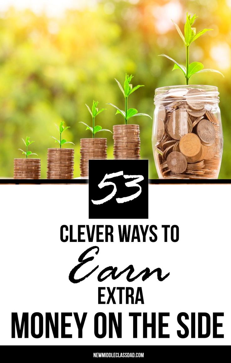 53 Clever Ways to Earn Extra Money on the Side in 2019