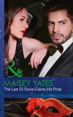 The Last DI Sione Claims His Prize (the Billionaire's Legacy, Book 8)