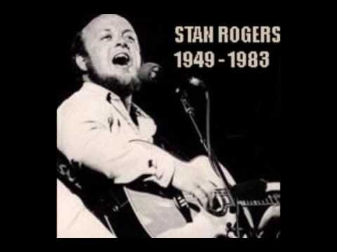 The world would be a much better place if people listened to more Stan Rogers
