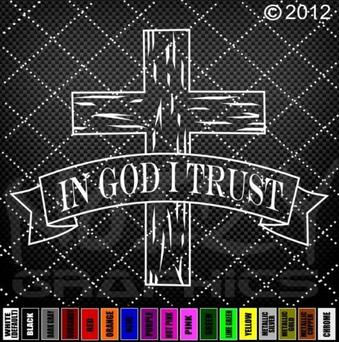 CHRISTIAN-VINYL-CAR-TRUCK-WINDOW-STICKER-DECAL-IN-GOD-I ...