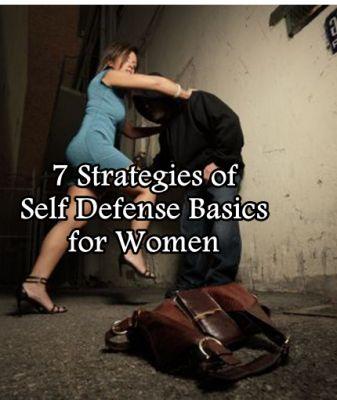 7 Strategies of Self Defense Basics for Women