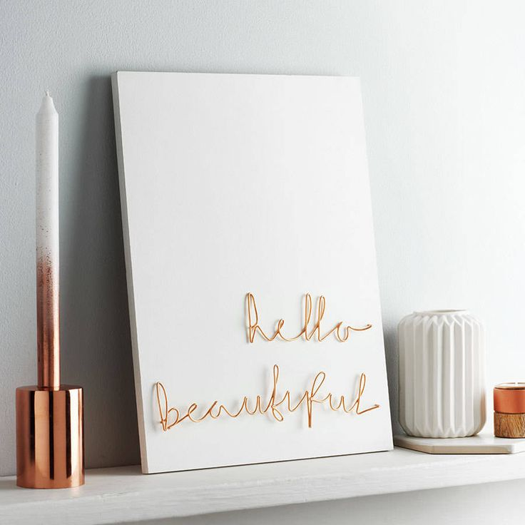 'Hello Beautiful' Wire Wall Plaque. Liven up your wall with this piece of typographic art, created with wire to add interest and style to any space. The perfect bespoke gift for someone special, or why not treat yourself to our 'hello beautiful' wire wall plaque.