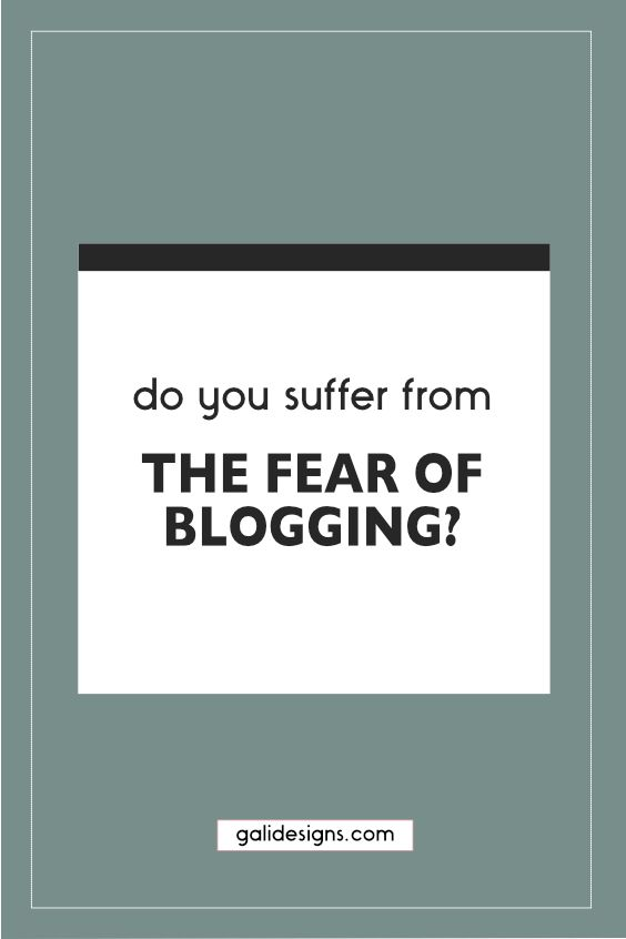 """Is the fear of blogging stopping you from writing posts? I do suffer from """"blogphobia"""" from time to time"""