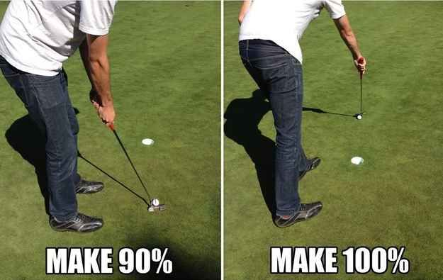 You'll make 90% of your gimme shots. You'll make 100% of the scoops you do after you miss your gimme shots.   23 Problems Every Golfer Will Understand