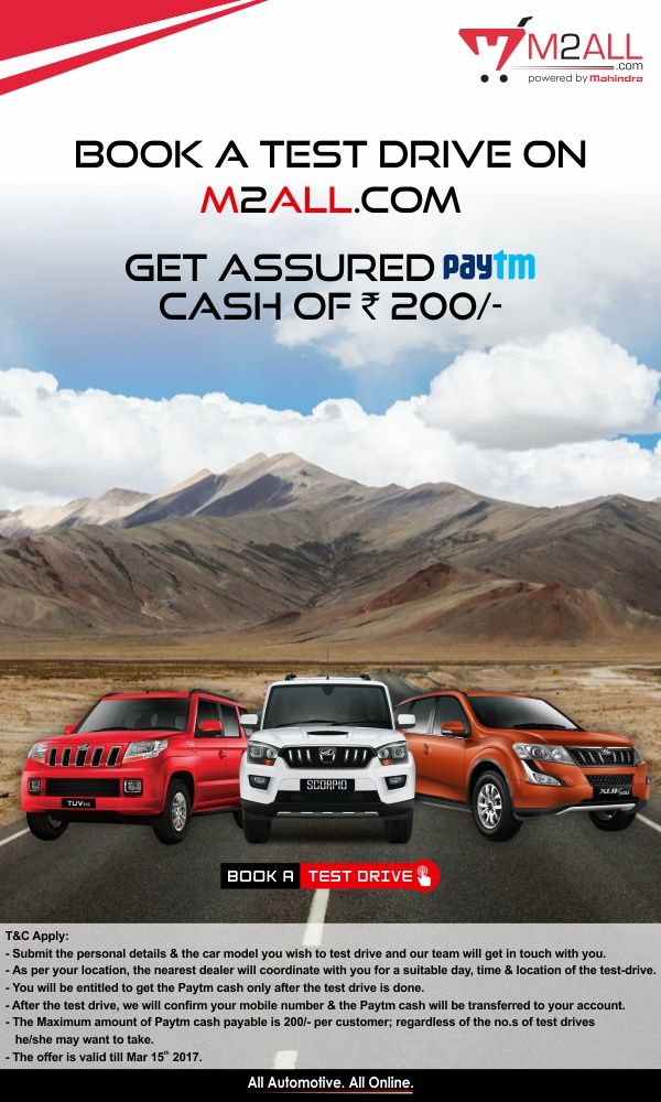 Now booking a Test Drive is matter of few clicks!! Book a #TestDrive for your favourite #Mahindra vehicle online at M2ALL & win an assured #Paytm Cash of ₹200.
