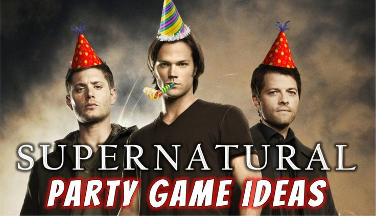 DIY Supernatural party game ideas for true fans of Sam and Dean Winchester!