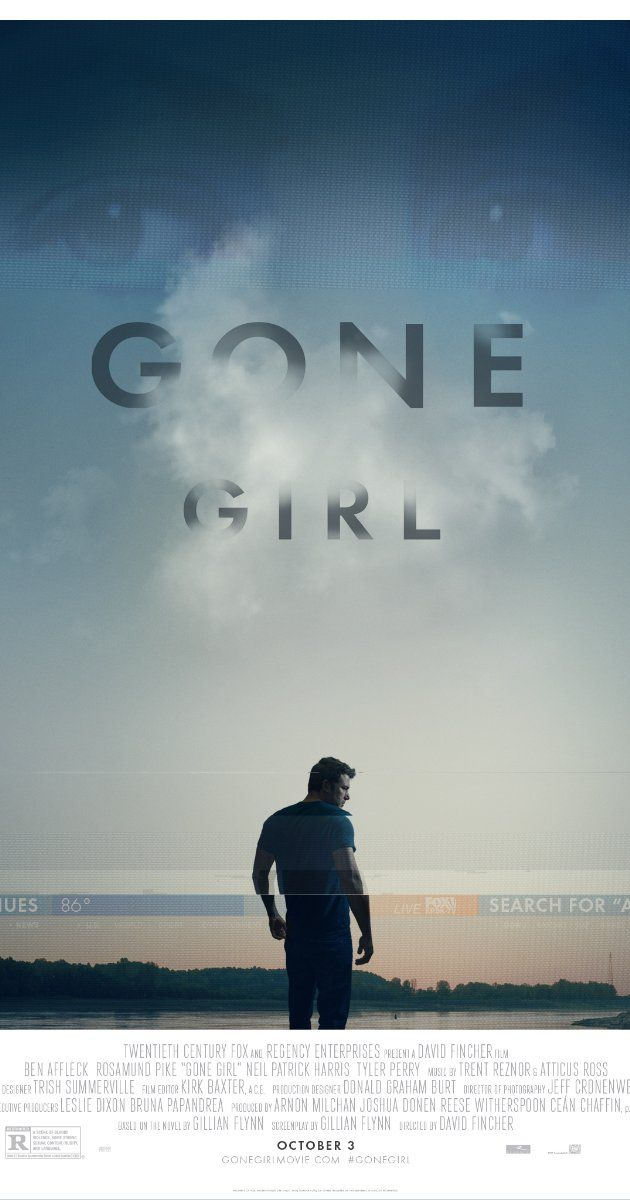 Gone Girl ~ Ben Affleck, Rosamund Pike, Neil Patrick Harris, Tyler Perry, Patrick Fugit.