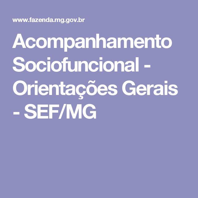 Acompanhamento Sociofuncional - Orientações Gerais - SEF/MG