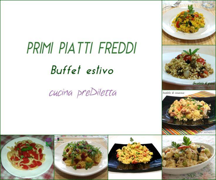Ricette primi piatti freddi, buffet estivo, cucina preDiletta