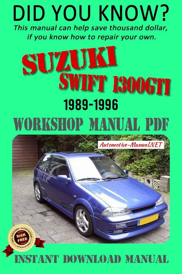 Download Suzuki Swift 1300gti 1989 1996 Workshop Manual Pdf Suzuki Swift Suzuki Manual