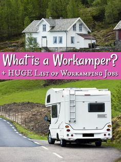 A big part od RV living is earning money. But how to you earn money on the road? Many of us do so by being a workcamper. Come see how.