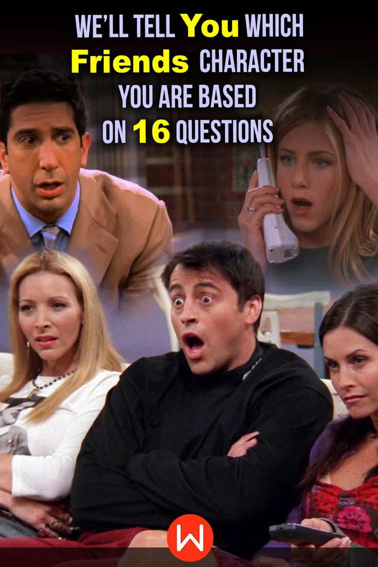 "Quiz Which ""Friends"" Character Are You? Friends"