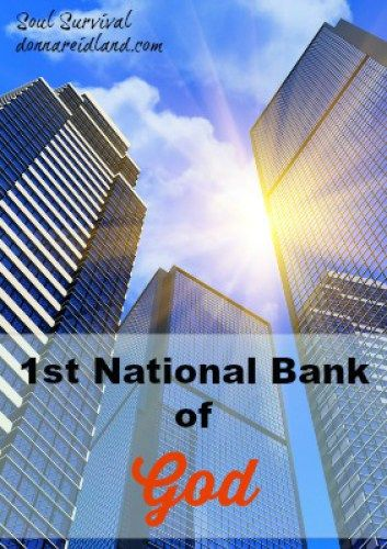1st NATIONAL BANK OF GOD & THE DESIRES OF YOUR HEART 7.3 Is prayer like going to the First National Bank of God? Do you have a blank check with God? Should you expect God to give you anything you want? If not, what does it mean that God gives you the desires of your heart?