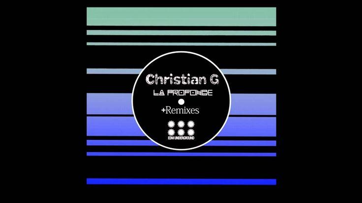 Christian G - La Profonde (Analog Trip Remix) /EDM Underground