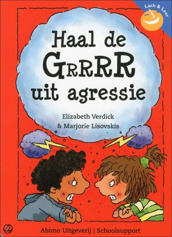 Gelezen september 2013: bol.com | Haal de GrrrR uit agressie, M. Lisovskis & E. Verdick | Boeken