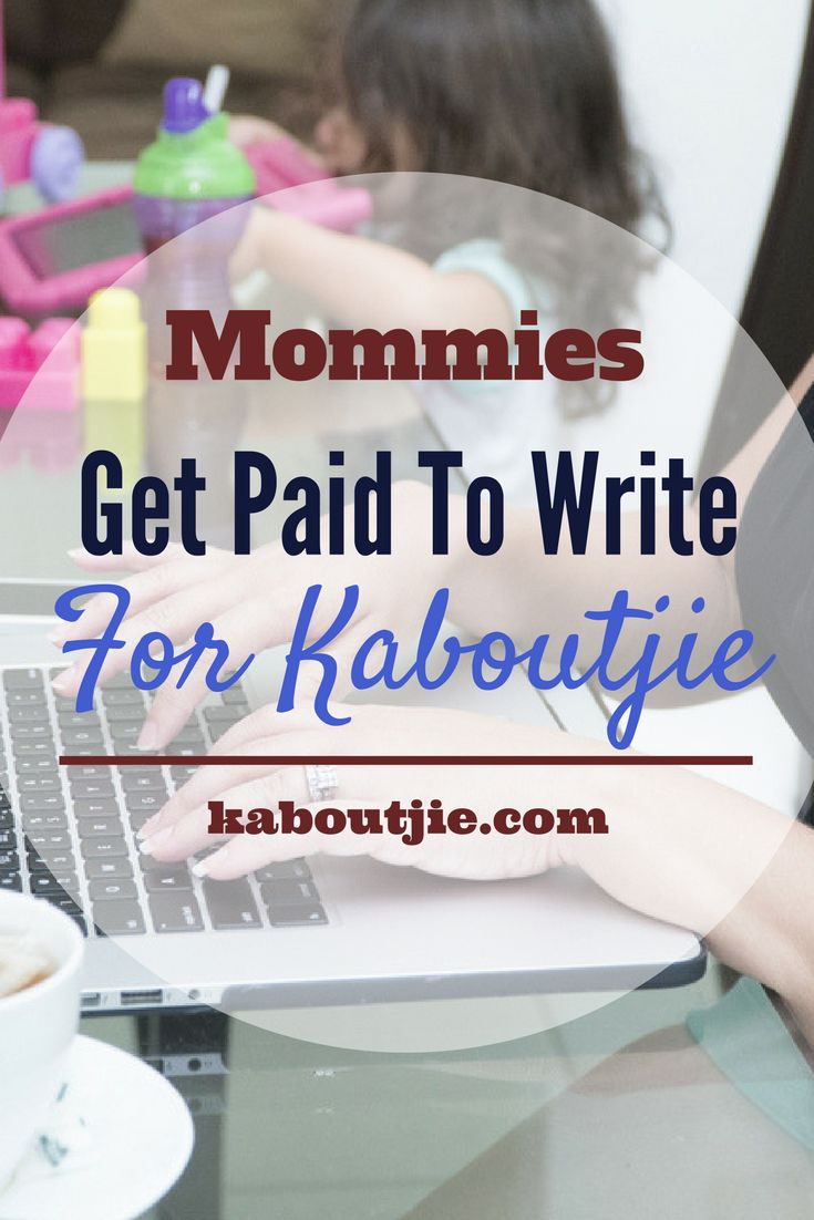 Get Paid To Write For Kaboutjie!   Are you a mom looking to make some extra money online writing from home? We have a few limited places available for paid contributors on our parenting website!   #getpaidtowrite #writeforkaboutjie #earnextraincome #earnfromhome