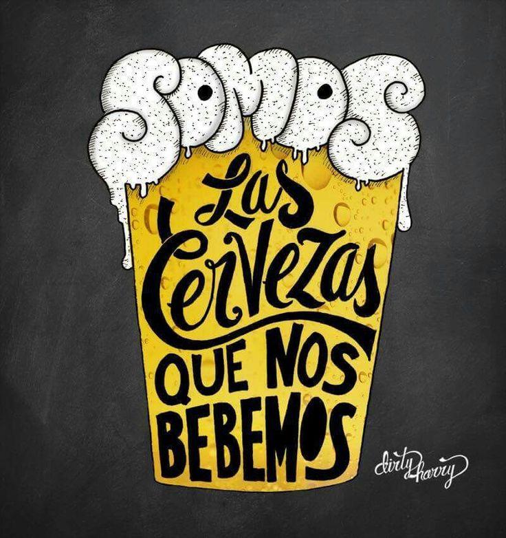 Las cervezas...                                                                                                                                                                                 Más