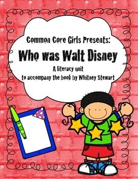 This unit is meant to be used with the book Who Was Walt Disney?  By Whitney Stewart. It is part of a series of books published by Grosset & Dunlap, a division of Penguin Group Inc.  The Scholastic book order club  often has these books and that is a great way to get free books using your bonus points.