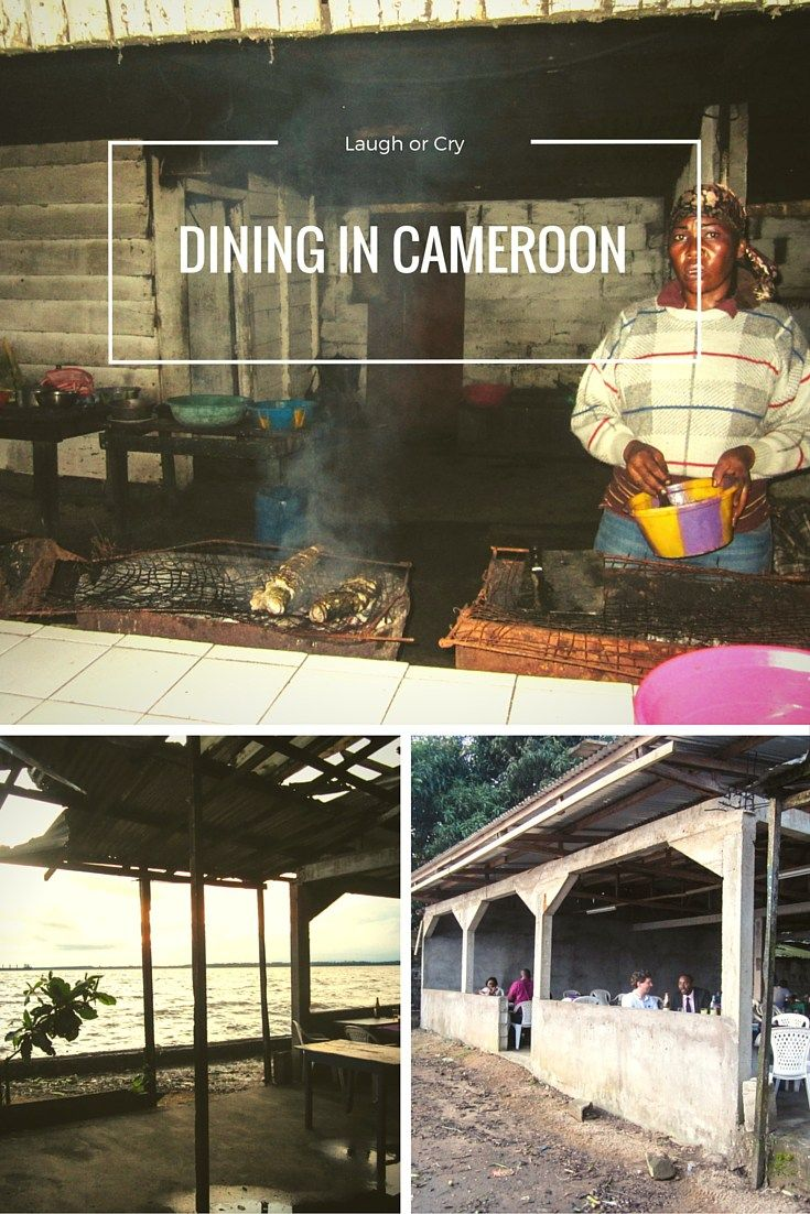 Work Trip to Cameroon,. Read more about the delicious dining in Cameroon | Laugh or Cry laughorcry.ie