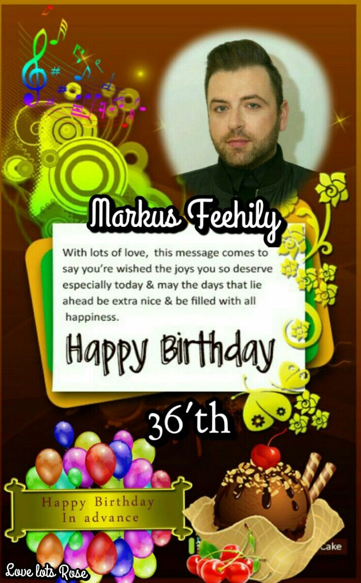 My Card Greatings For Happy Birthday 36'th'Markus Feehily this Coming May 28,2016