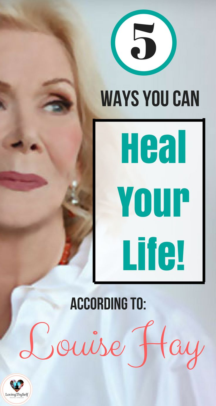 5 ways you can heal your life according to Louise Hay. Positive affirmations. Self-love tips. Self-care ideas. Personal growth and development ideas or tips. Self-development ideas. Therapy. https://lovingthyself.net/top-5-takeaways-louise-hay-can-heal-life-sara-rae-hoaglund/ #louisehay #positive #affirmations