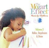 The Mozart Effect - Music for Children, Vol. 2: Relax, Daydream & Draw [CD], CD 84292